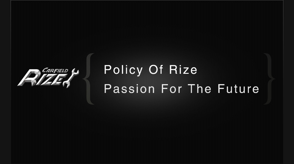 CAR FIELD RIZE PASSION FOR THE FUTURE